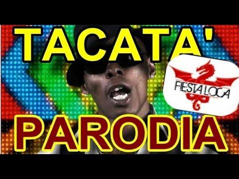 TACATà ( Parodia Napoletana )