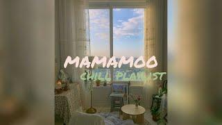 mamamoo : chill playlist