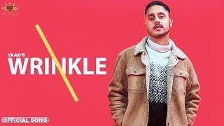 Wrinkle – Yaad