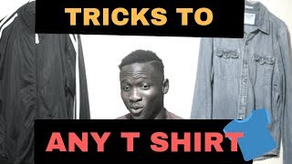 HOW TO STYLE A T SHIRT(5 SIMPLE TRICKS)