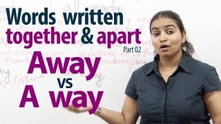 Words writtern together & apart - part 02   Vocabulary & Grammar lessons