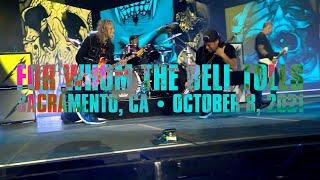 Metallica: For Whom the Bell Tolls (Sacramento, CA - October 8, 2021)
