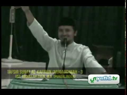 Video Kajian Tafsir Al-Quran: Surat Al-Kafirun (Mukadimah 3)