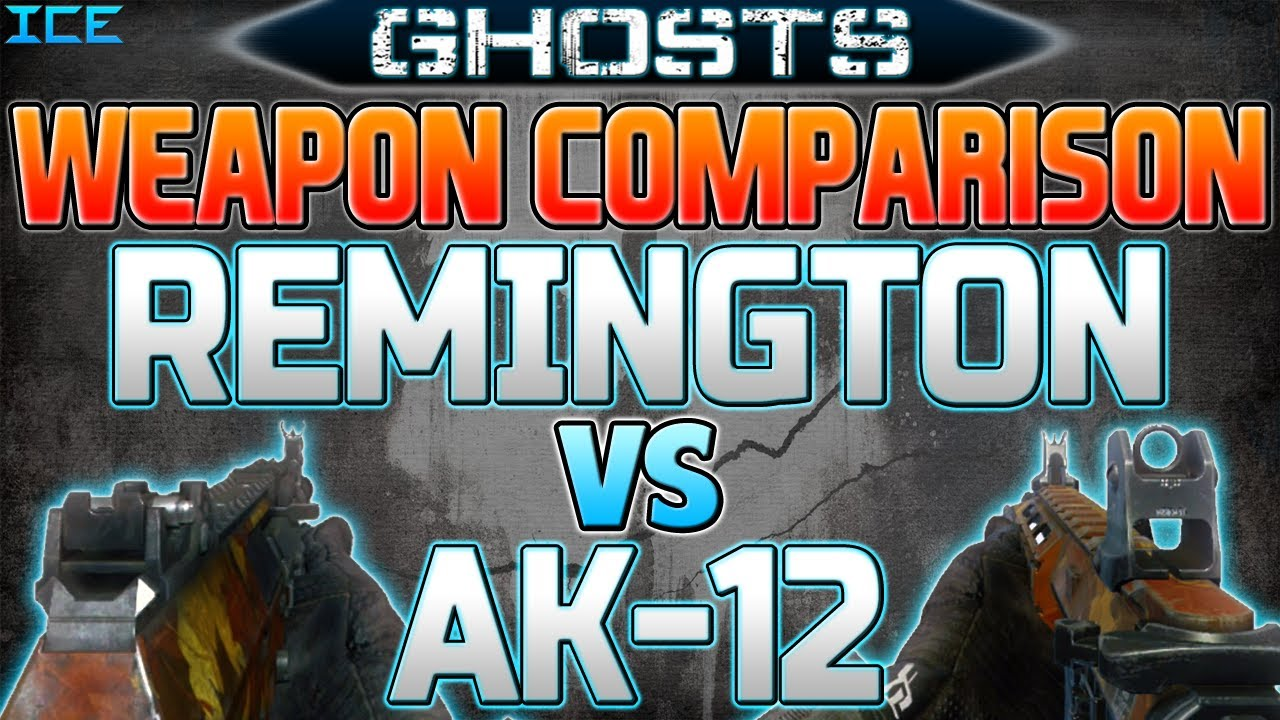 Call of Duty Ghosts: AK-12 vs. Remington R5! Weapon ...  Call of Duty Gh...