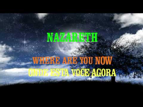 NAZARETH - Where Are You NOW    -TRADUÇÃO - (((lucboituva)))