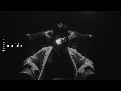 showmore - marble【Official Music Video】