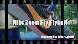 รีวิว Nike Zoom Fly Flyknit - Where2RUN