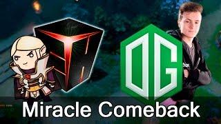 OG vs EHOME Miracle Comeback — Dota 2