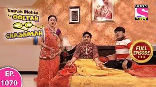 Taarak Mehta Ka Ooltah Chashmah - Full Episode  1070 - 16th  April  , 2018