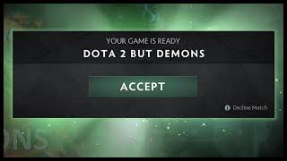 Dota 2 But Demons - YouTube