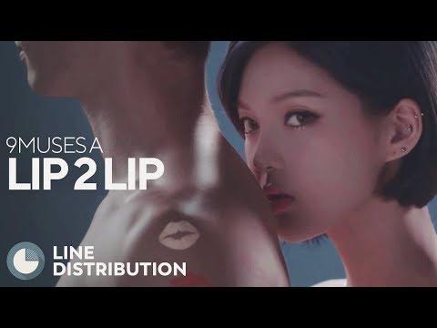 9MUSES A - Lip 2 Lip (Line Distribution)