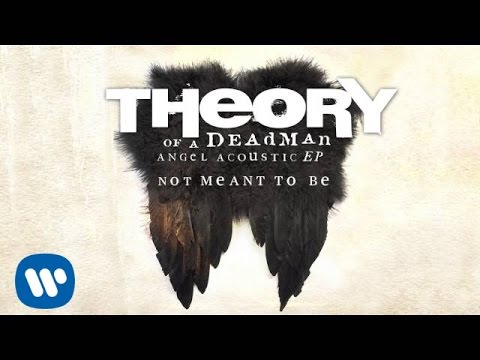 Not Meant To Be (Acoustic)
