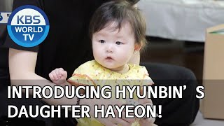 Introducing Park Hyunbin's daughter Hayeon! [The Return of Superman/2020.07.12]