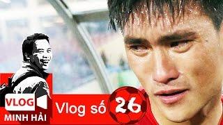 Vlog Minh Hải | Tàn nhẫn và độc ác với đội tuyển Việt Nam thế là cùng