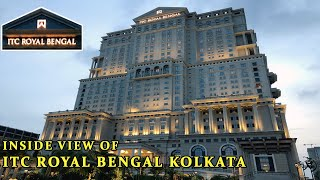 5 STAR LUXURY HOTEL ITC ROYAL BENGAL KOLKATA| MAIN LOBBY| GYM| SPA| SWIMMING POOL| RESTAURANT