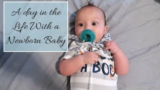 DAY IN THE LIFE WITH A NEWBORN BABY | STAY AT HOME MOM 24 HOUR VLOG