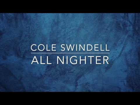 Cole Swindell - All Nighter (Lyrics)