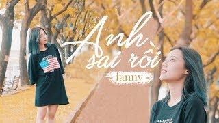 ANH SAI RỒI - SƠN TÙNG MTP | FANNY | MUSIC VIDEO COVER
