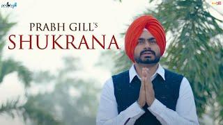 Shukrana – Prabh Gill
