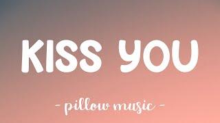 Kiss You - One Direction (Lyrics) 🎵