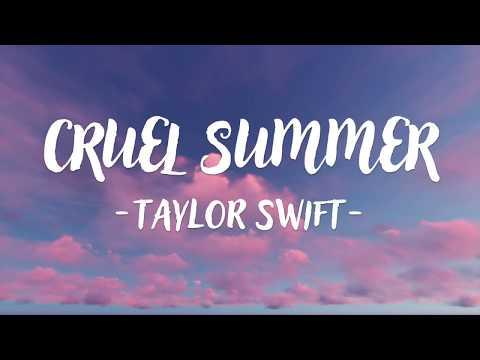 Taylor Swift - Cruel Summer (Lyric Video)
