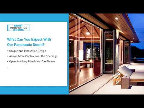 Panoramic Doors - Install and Experience!