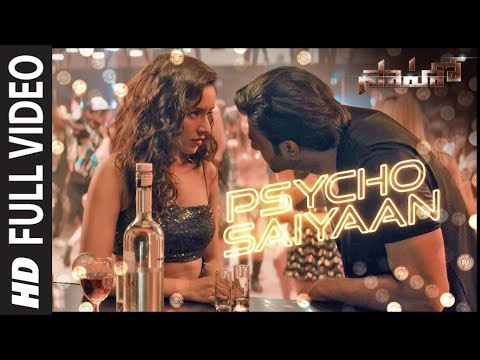Psycho-Saiyaan-Full-Video---Saaho