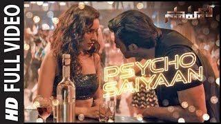 Psycho Saiyaan Full Video | Saaho