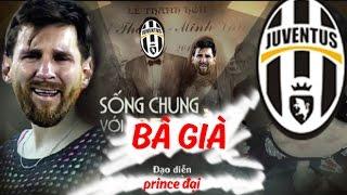 Vlog bóng đá 22 : Barca sống chung với mẹ chồng Juventus