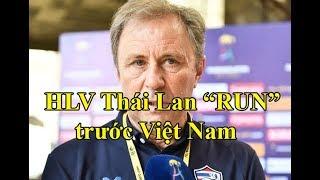 Thái Lan bắt đầu run sợ Việt Nam