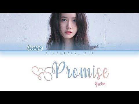 YOONA 윤아 - PROMISE color coded lyrics 가사 | ENG, HAN, ROM