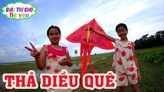 BÉ HUYỀN CHƠI THẢ DIỀU - Play fly a kite - Giai tri cho Be yeu