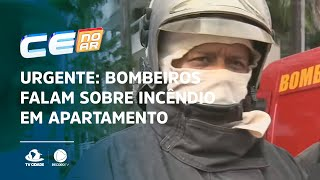 URGENTE: Bombeiros falam sobre incêndio em apartamento na área nobre