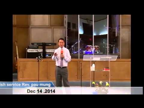 [FGATulsa]#1108#Dec 14,2014 English Service (Pastor Pau Mung)