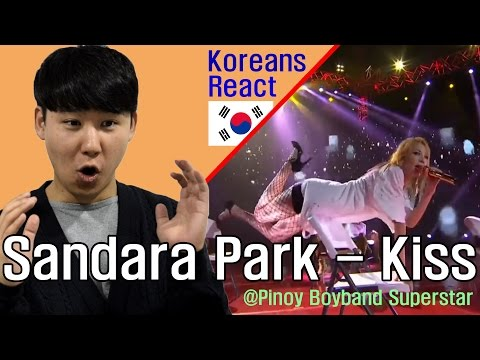 SANDARA PARK - KISS Reaction (Pinoy Boyband Superstar) / BLOWN AWAY!!!