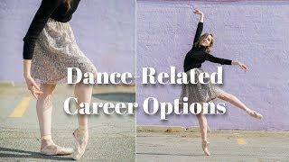 Dance Related Career Options - TwinTalksBallet