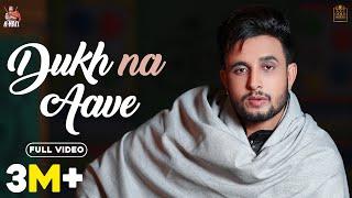 Dukh Na Aave – R Nait Video HD