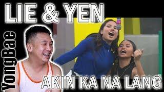 Lie Reposposa & Yen Quirante - Akin Ka Na Lang (B2B Day 4 | PBB OSTO) | YongBae Reactions