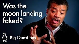 Was the Moon Landing faked? | Big Questions with Neil deGrasse Tyson