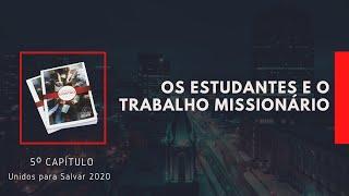 22/04/20 - Quarta Especiais - Os estudantes e o trabalho missionário - 22.04.20