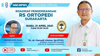 Roadmap Pengembangan RS Ortopedi Solo | Solopos Virtual Talkshow