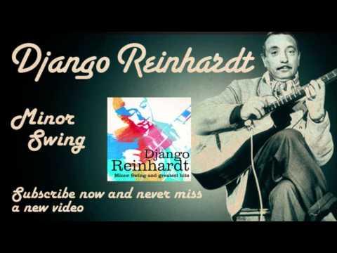 Django Reinhardt - Minor Swing - Official