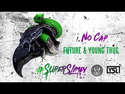 Future & Young Thug - No Cap [Official Audio]