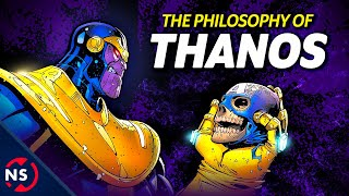 The Philosophy of Thanos: Marvel's Conflicted Nihilist...