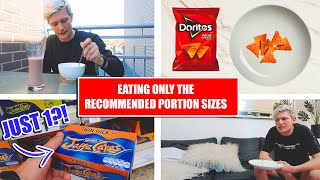 EATING ONLY RECOMMENDED PORTION SIZES FOR 24 HOURS!