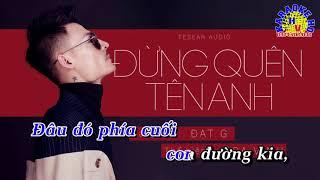 Đừng Quên Tên Anh - Hoa Vinh [Karaoke HD] Full Beat Gốc