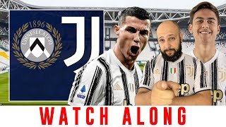UDINESE vs JUVENTUS || WATCH ALONG || TOP 4 RUN!