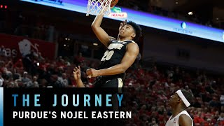 Nojel Eastern's Story | Purdue | B1G Basketball | The Journey