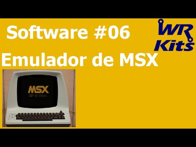 EMULADOR DE MSX | Software #06