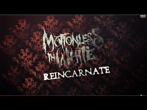 Baixar Motionless In White - Reincarnate (Lyric Video)